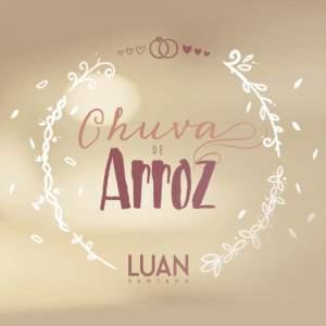Chuva De Arroz - Luan Santana