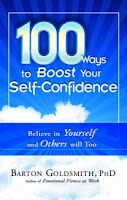 100 Ways To Boost Your Self Confidence, Barton Goldsmith, Personality Development, Self Confidence, Self Improvement,