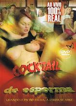 Cocktail de esperma xxx (2008)