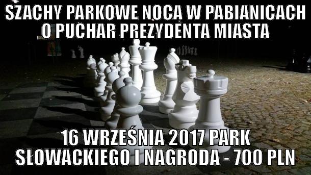 II Nocny Turniej w szachach parkowych Pabianice - zapisy