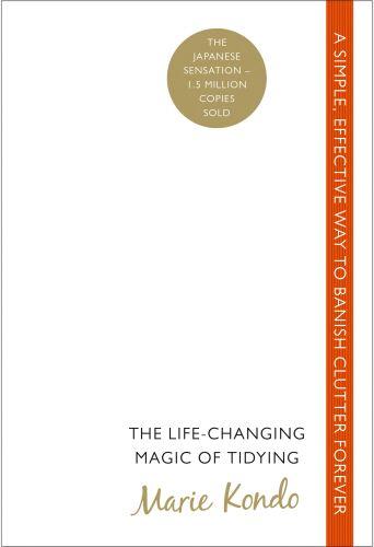 El arte de ordenar tu vida - El método KonMari