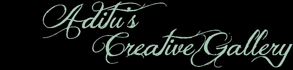 Aditu's Creative Gallery