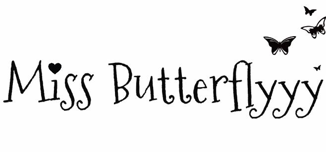 Miss Butterflyyy