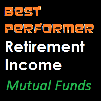 10 Best Performing Retirement Income Mutual Funds in 2013