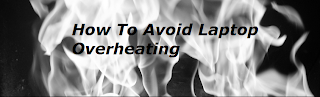 5 Tips To Avoid Laptop Overheating 