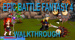 Epic Battle Fantasy 4 walkthrough