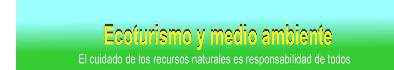 Ecoturismo y medio ambiente