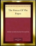 The Power of the Popes by P. C. F. Daunou