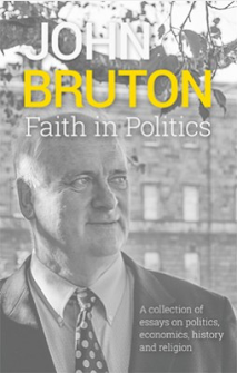 Faith in Politics by John Bruton