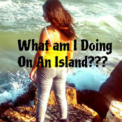 What Am I Doing On An Island??