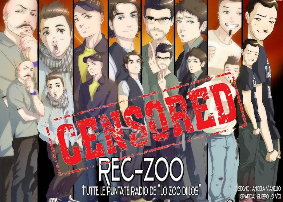 REC-ZOO - Tutte le puntate radio dello zoo di 105