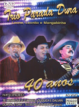DVD Trio Parada Dura 40 Anos
