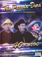 DVD Trio Parada Dura 40 Anos