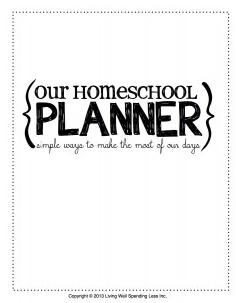 http://www.livingwellspendingless.com/our-homeschool-planner/