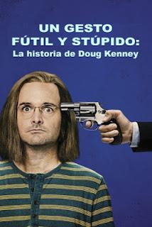 Un Gesto Fútil y Estúpido: La historia de Doug Kenney en Español Latino