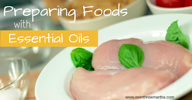 Preparing foods with essential oils