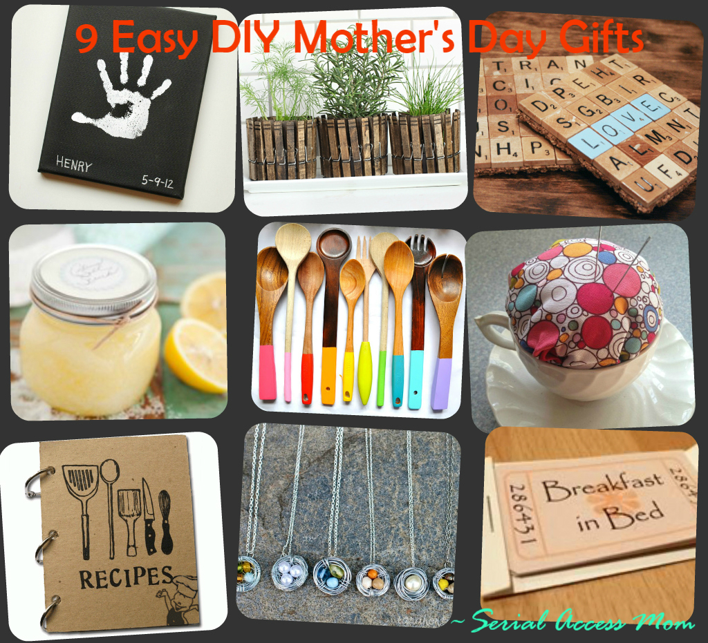 Serial Access Mom 9 Easy DIY Gift Ideas For Mother 39 S Day