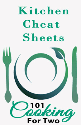 Kitchen Cheat Sheets from 101 Cooking For Two