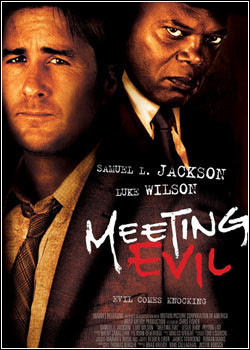 Filme Meeting Evil + Legenda