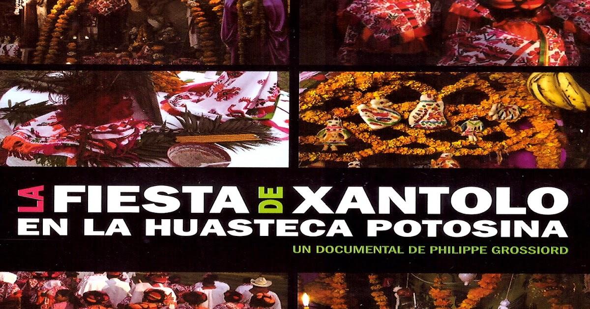 Noticias Quot Xantolo Quot Documental De La Fiesta De D 237 A De