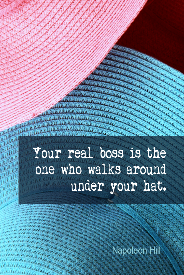 visual quote - image quotation for MIND - Your real boss is the one who walks around under your hat. - Napoleon Hill