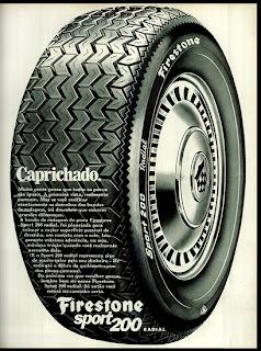 propaganda pneu Firestone - 1972;  1972; brazilian advertising cars in the 70s; os anos 70; história da década de 70; Brazil in the 70s; propaganda carros anos 70; Oswaldo Hernandez;