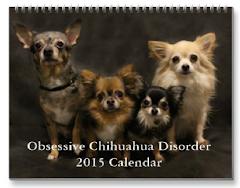 2015 Obsessive Chihuahua Disorder Calendar