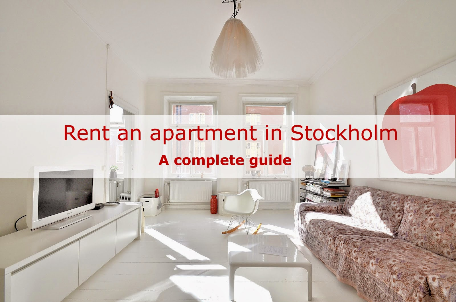 Moving 2 Stockholm: How to rent an apartment in Stockholm