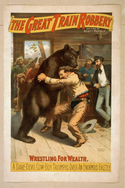 classic posters, free download, graphic design, movies, retro prints, theater, vintage, vintage posters, western, The Great Train Robbery, Wrestling for Wealth, Dare Devil Cowboy Triumps Over Enormous Grizzly - Vintage Western Theater Poster