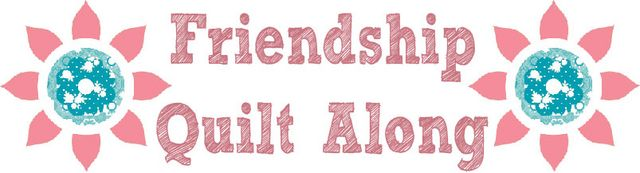 FRIENDSHIP QUIL ALONG