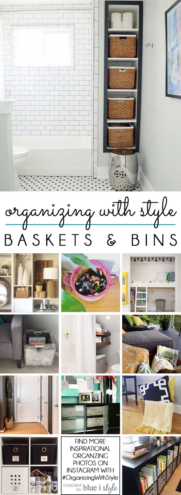 12 Ways to Organize with Baskets and