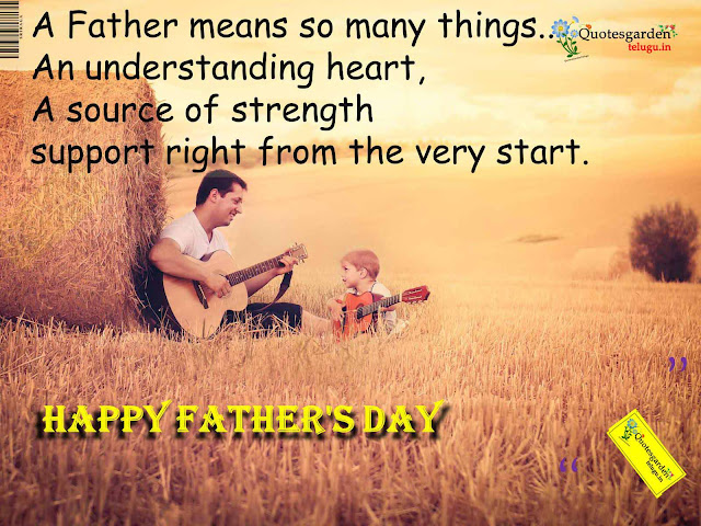 Best Fathers day greetings - Fathers day wishes - Fathers day Quotations - Fathers day messages - Fathers day quotes