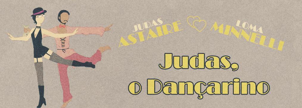 Judas Dancarino!