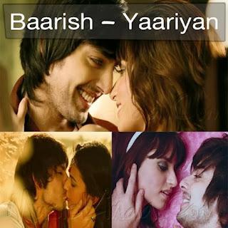 BAARISH Mp3 Download - Yaariyan Songs 2014 Hindi Movie