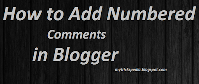 Add Numbered Comments in Blogger