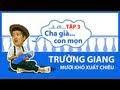 Hài Mới Trường Giang & Thu Trang -- Mười Khó xuất chiêu