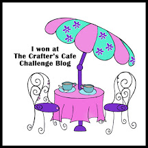 Winner at The Crafter's Cafe Challenge Blog