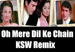 Oh+Mere+Dil+Ke+Chain+KSW+Remix
