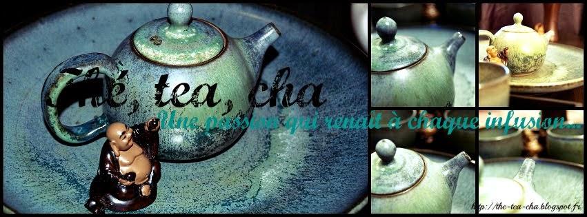 Thé, Tea, Cha
