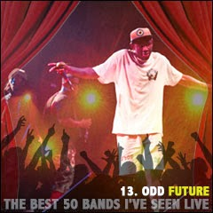 The Best 50 Bands I've Seen Live: 13. Odd Future Wolf Gang Kill Them All