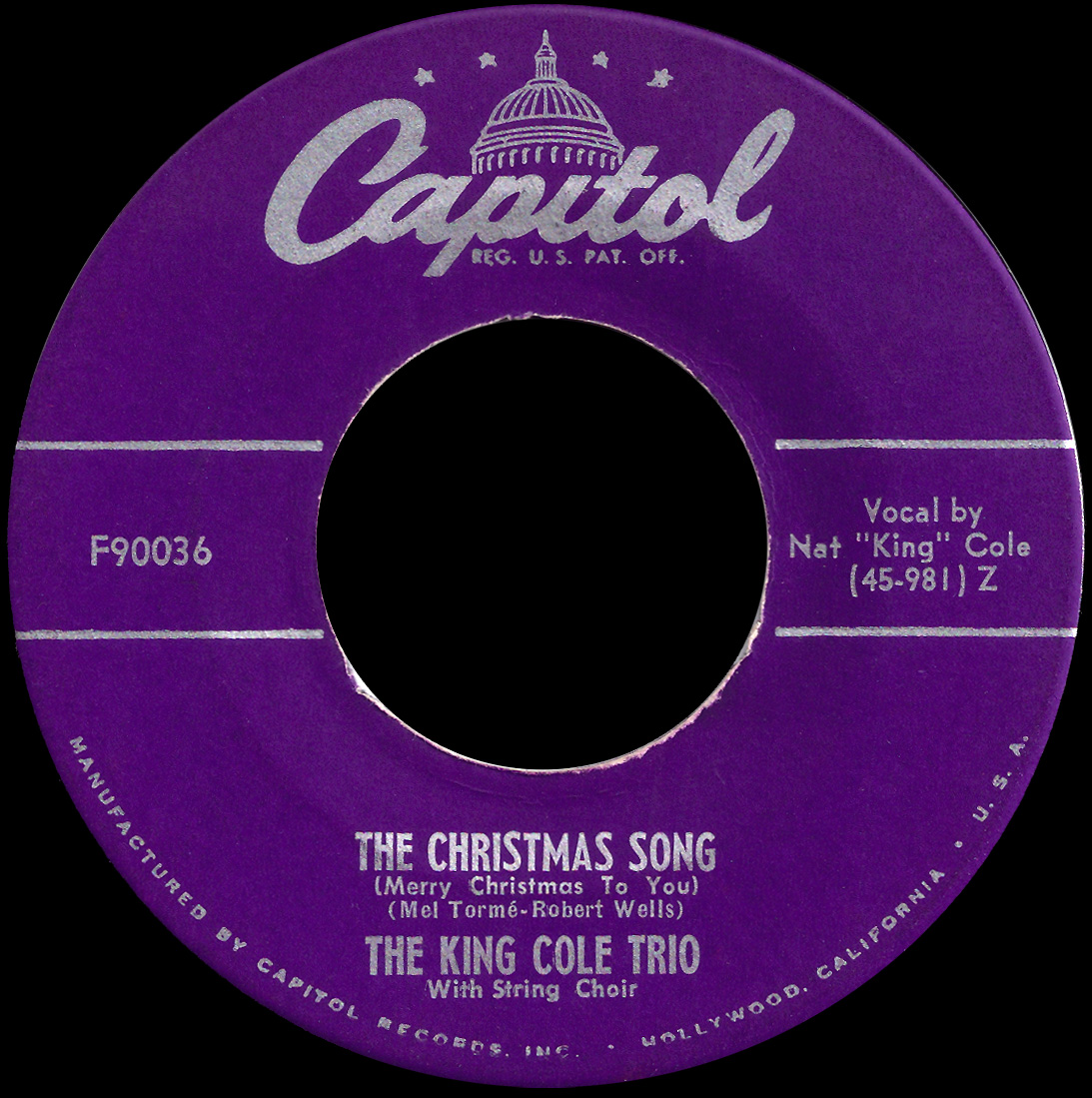 """the """"B"""" side: The King Cole Trio - The Christmas Song (Merry Christmas To You) - Capitol 90036"""