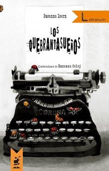 """""""Los Quebrantasueños"""""""