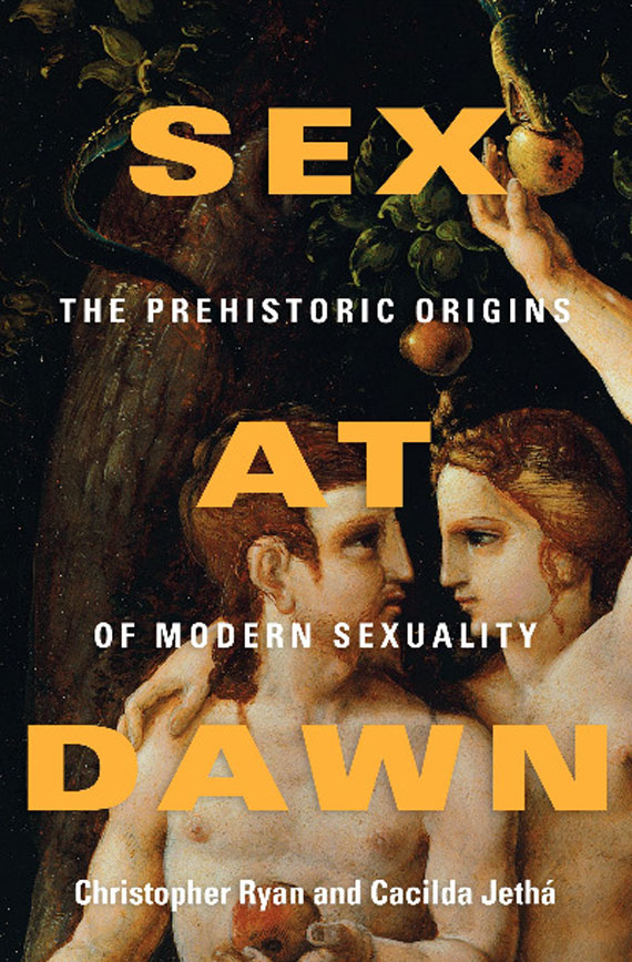 gaging sex. I've also recently read Sex at Dawn: The Prehistoric Origins of ...