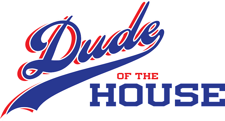 Dude of the House