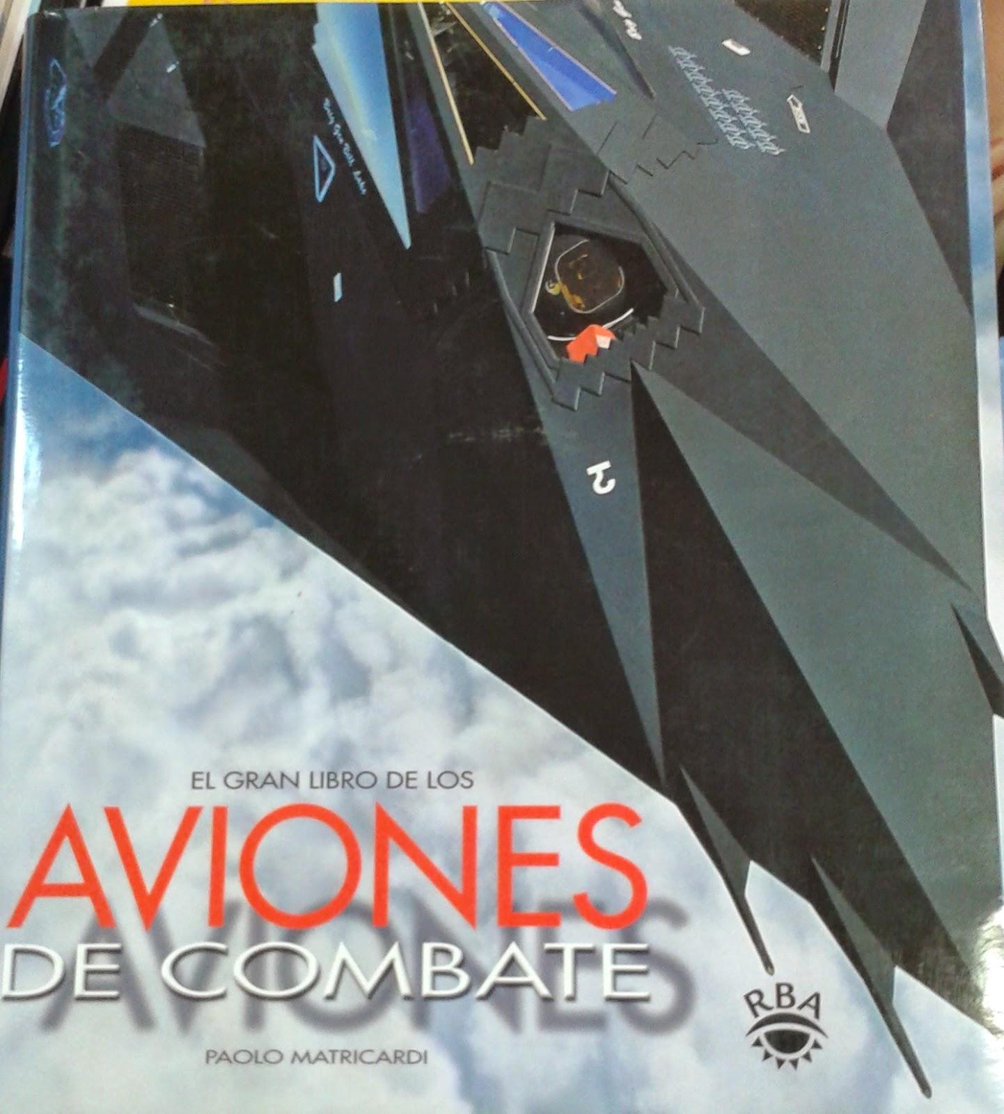 El gran libro de los aviones de combate RBA