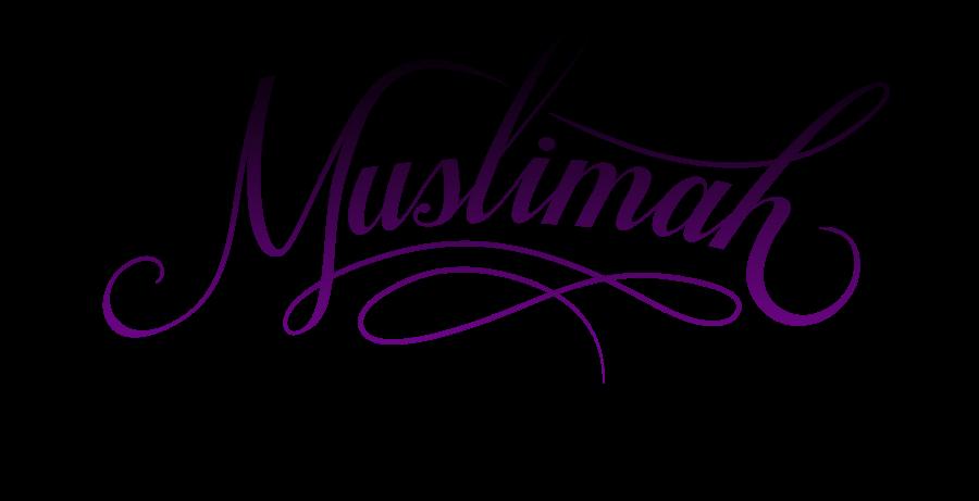 [ MUSLIMAH ]
