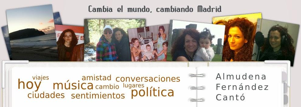 Cambia el mundo, cambiando Madrid