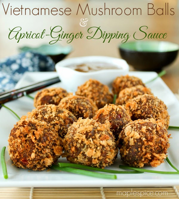 Vietnamese Mushroom Balls with an Apricot-Ginger Dipping Sauce - vegan.
