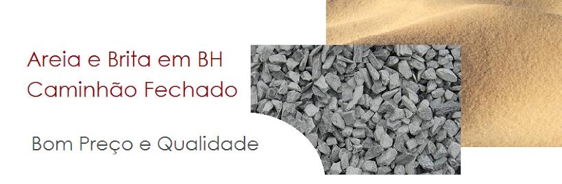 Areia e Brita em BH Caminhão Fechado (31) 3443-4701 / 9355-8648