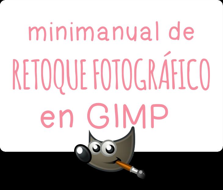 MiniManual de Retoque Fotográfico en GIMP